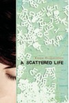 A Scattered Life - Karen McQuestion