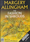 The Fashion in Shrouds (Audio) - Margery Allingham