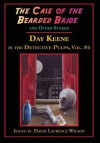 The Case of the Bearded Bride and Other Stories - Day Keene, David Laurence Wilson, Gavin L. O'Keefe