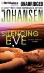 Silencing Eve - Iris Johansen, Elisabeth Rodgers