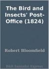The Bird and Insects' Post-Office (1824) - Robert Bloomfield