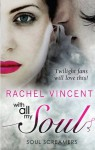 With All My Soul (Soul Screamers) - Rachel Vincent