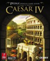 Caesar IV (Prima Official Game Guide) - Joe Grant Bell, Bryan Stratton