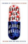 Brave New World and Brave New World Revisited - Aldous Huxley, Christopher Hitchens