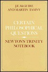 Certain Philosophical Questions: Newton's Trinity Notebook - James E. McGuire, Martin Tamny