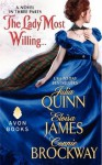 The Lady Most Willing...: A Novel in Three Parts - Eloisa James, Connie Brockway, Julia Quinn