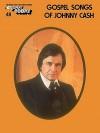 Gospel Songs Of Johnny Cash - Hal Leonard Publishing Company