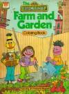 The CTW Sesame Street Farm And Garden Coloring Book - Jim Henson
