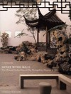 Nature Within Walls: The Chinese Garden Court at The Metropolitan Museum of Art: A Resource for Educators - Elizabeth Hammer