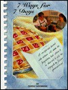 7 Ways for 7 Days - Carole Doddridge, Courtney Via, Jeff Colquhoun