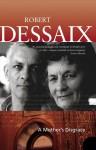 A Mother's Disgrace - Robert Dessaix