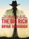 The Big Rich - Bryan Burrough