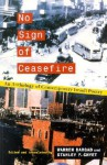 No Sign of Ceasefire: An Anthology of Contemporary Israeli Poetry: An Anthology of Contemporary Israeli Poetry - Warren Bargad, Stanley F. Chyet