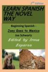 Learn Spanish the Novel Way - 2nd Edition - Joe Schwartz