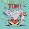 Nutmeg Says Yum!. Caroline Jayne Church - Caroline Jayne Church