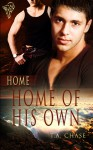 Home of His Own - T.A. Chase