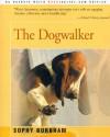 The Dogwalker - Sophy Burnham