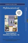 New Myeducationlab with Pearson Etext -- Standalone Access Card -- For Social Studies in Elementary Education - Walter C. Parker
