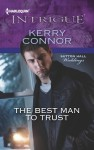The Best Man to Trust - Kerry Connor