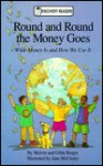 Round and Round the Money Goes: What Money Is and How We Use It - Melvin A. Berger, Gilda Berger