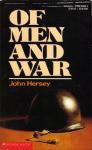 Of Men And War - John Hersey