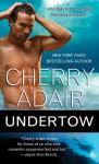 Undertow (Cutter Cay #1) - Cherry Adair