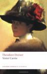 Sister Carrie - Theodore Dreiser, Lee Clark Mitchell