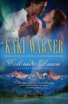 Colorado Dawn (A Runaway Brides Novel) - Kaki Warner