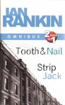 Tooth And Nail / Strip Jack (Inspector Rebus, #3, #4) - Ian Rankin