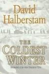 The Coldest Winter - David Halberstam