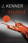 Heated - J. Kenner