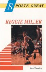 Sports Great Reggie Miller - Stew Thornley