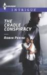 The Cradle Conspiracy - Robin Perini