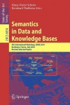 Semantics in Data and Knowledge Bases: 4th International Workshop, Sdkb 2010, Bordeaux, France, July 5, 2010, Revised Selected Papers - Klaus-Dieter Schewe, Bernhard Thalheim