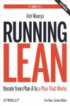 Running Lean: Iterate from Plan A to a Plan That Works (Lean Series) - Ash Maurya