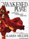 The Awakened Mage - Karen Miller, Kirby Heyborne