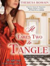 It Takes Two to Tangle - Theresa Romain, Michelle Ford