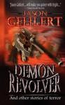 Demon Revolver - Jason Gehlert
