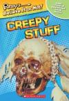 Ripley's Believe It or Not! Creepy Stuff - Mary Packard, Leanne Franson