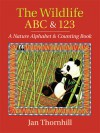 The Wildlife ABC and 123: A Nature Alphabet and Counting Book - Jan Thornhill