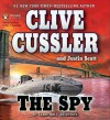 The Spy (Isaac Bell Series #3) - Scott Brick, Clive Cussler