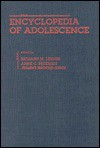 Encyclopedia of Adolescence (Garland Reference Library of Social Science) - Jeanne Brooks-Gunn, Richard M. Lerner, Anne C. Petersen