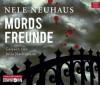 Mordsfreunde (Bodenstein & Kirchhoff, #3) - Julia Nachtmann, Nele Neuhaus