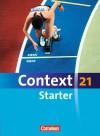Context 21 Starter - Ingrid Becker-Ross, Barbara Derkow Disselbeck, Birgit Ohmsieder, Gunthild Porteous-Schwier, Angela Ringel-Eichinger, Mervyn Whittaker, Allen J. Woppert, Hellmut Schwarz