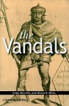The Vandals (The Peoples Of Europe) - Andrew Merrills, Richard Miles