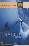 The Naked Mountain - Reinhold Messner