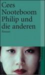 Philip Und Die Anderen - Cees Nooteboom, Helga van Beuningen