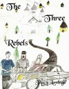 The Three Rebels - Tracy