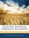 Apologia Sokratous/Kriton - Plato, Wilhelm Wägner