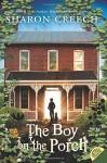 The Boy on the Porch - Sharon Creech